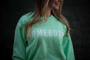 Homebody - Graphic Sweatshirt