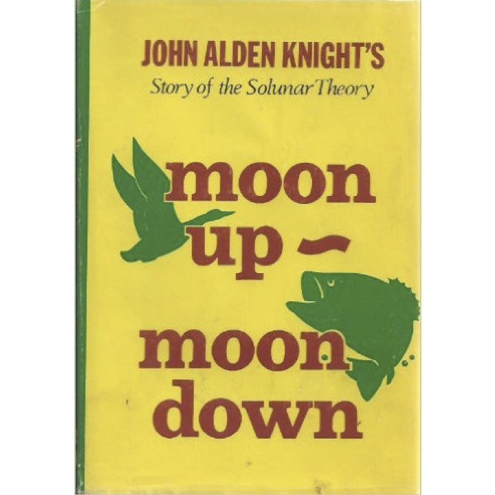 John Alden Knight's Moon Up - Moon Down -  - John Alden Knight - Blue Ribbon Bait & Tackle