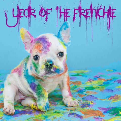 Year Of The Frenchie Last 6 - Barrel Dogs