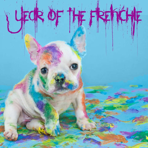 Year Of The Frenchie - Barrel Dogs