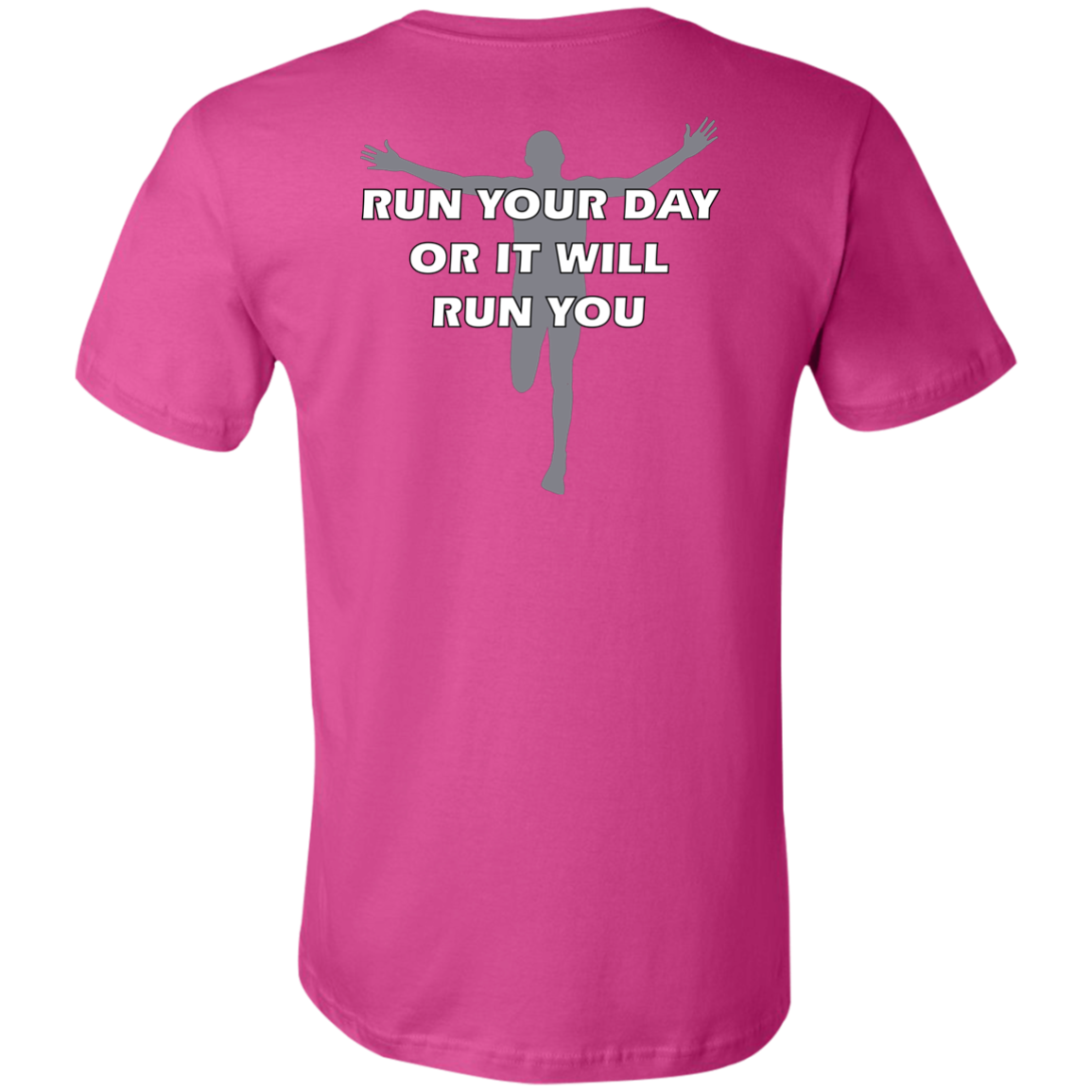 Living Large - The Blissful Bella Run Your Day Runners Motivational T-Shirt