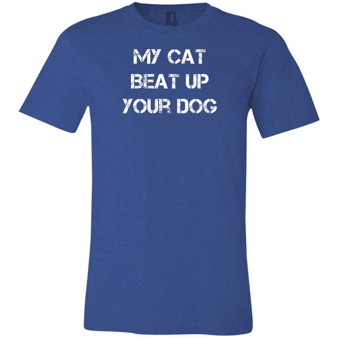 My Cat Beat Up Your Dog Funny Cat Lover T Shirt Gift