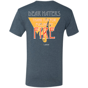 Living Large - The Dapper Dan Haters Fuel My Fire Motivational T-Shirt