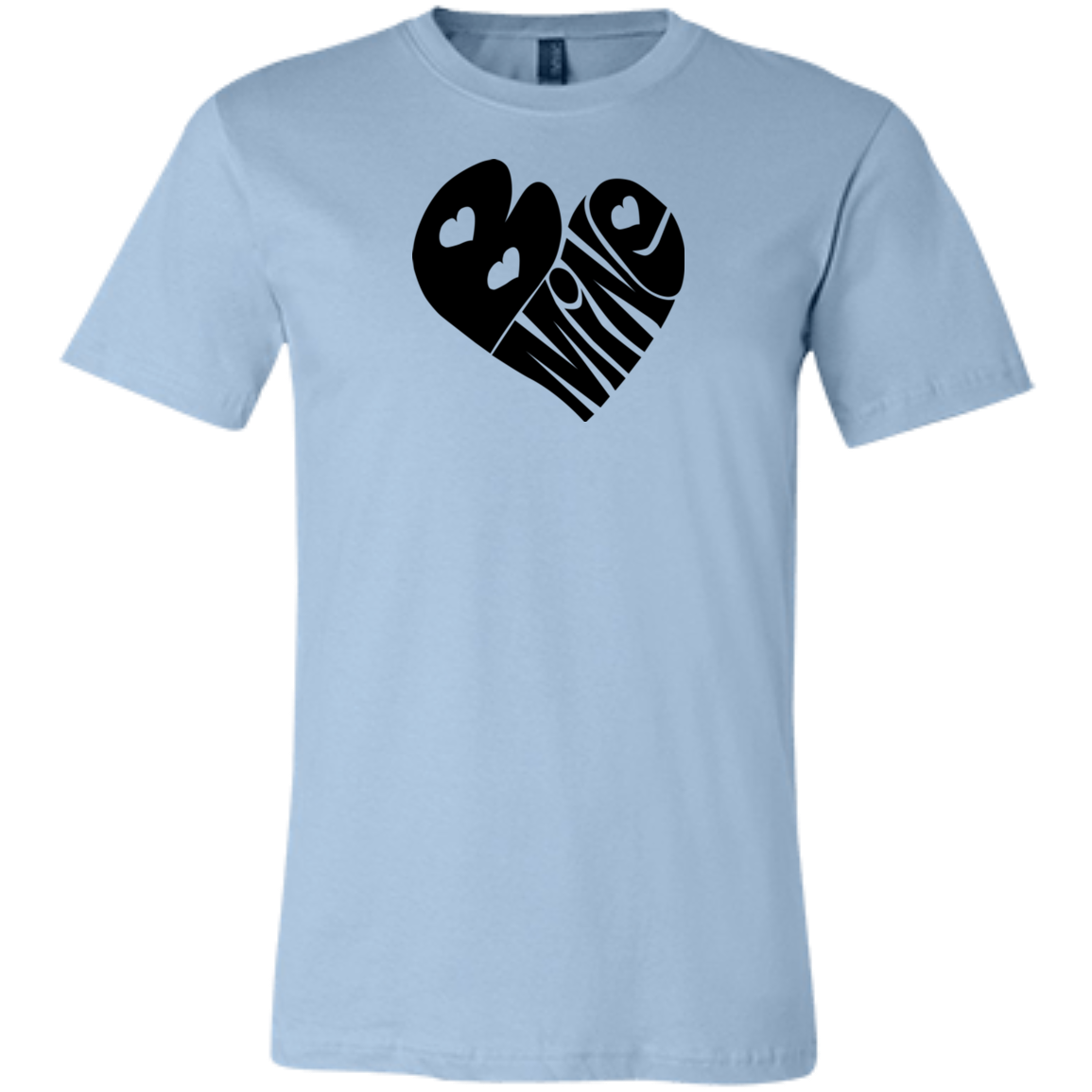 Be Mine Valentines Day Unisex Jersey Short-Sleeve T-Shirt