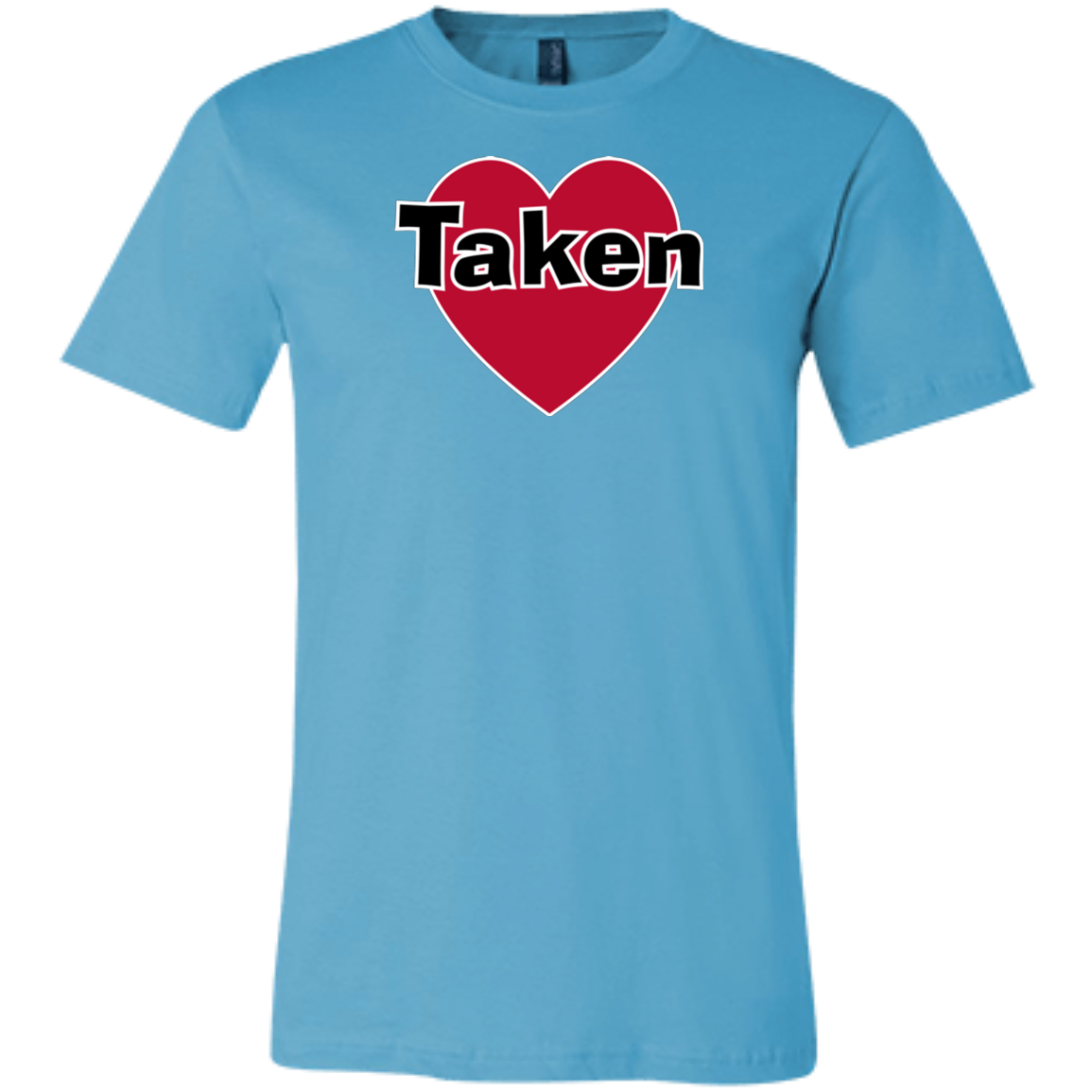 Funny Taken Valentines Day Unisex Jersey Short-Sleeve T-Shirt