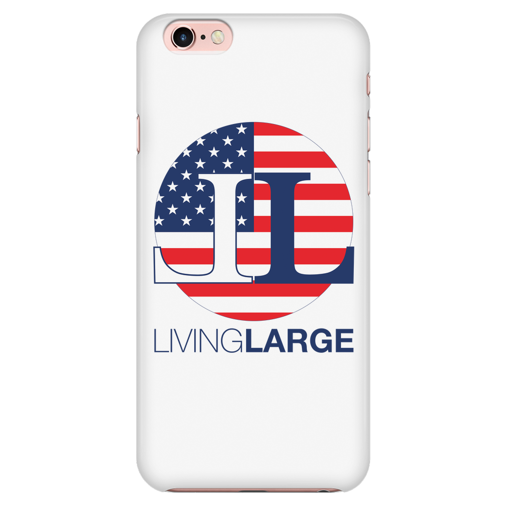 Living Large iPhone 6/6s American Flag Cell Phone Case