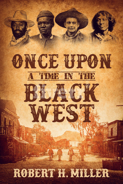 Once Upon a Time in the Black West