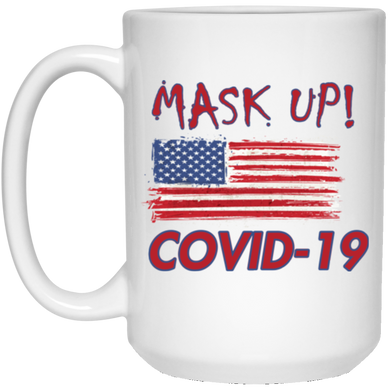 MASK UP ! - 15 oz. White Mug-DRINK WARE