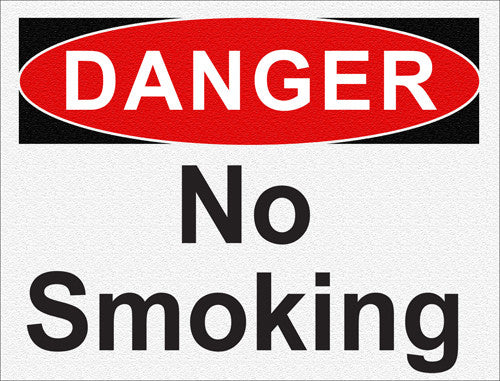 Danger - No Smoking - IRONmarker Ultra