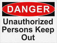 Danger - Unauthorized Persons Keep Out - IRONmarker Ultra