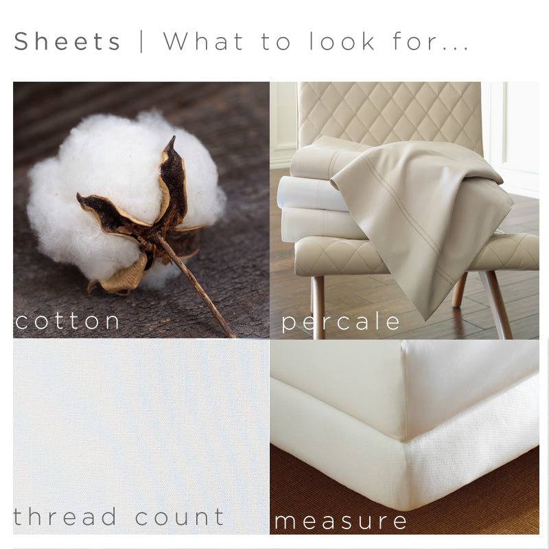 Four considerations when buying sheets: fabric, weave, thread count, and size & fit