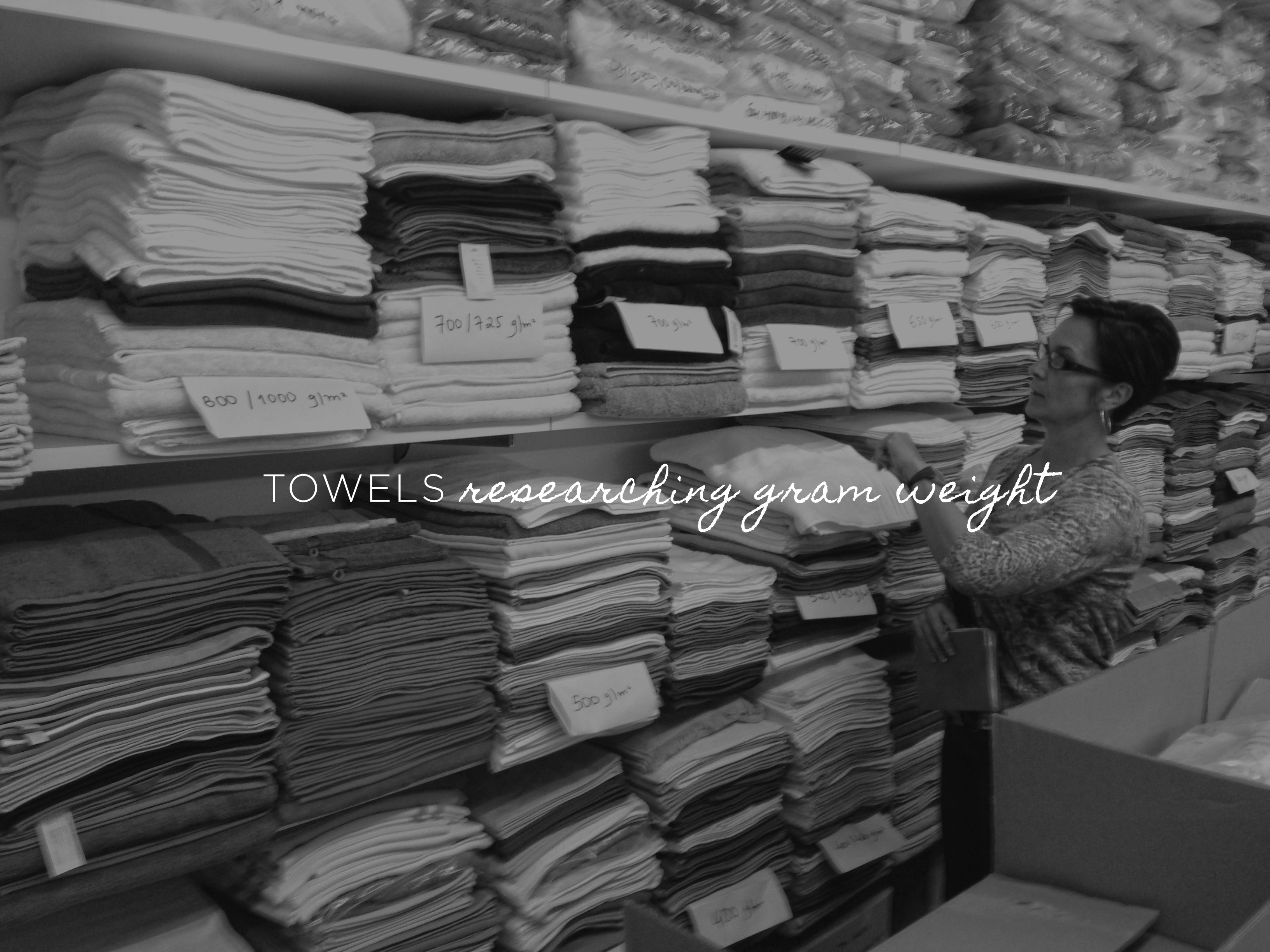 Krista exploring the towel stock and researching gram weight
