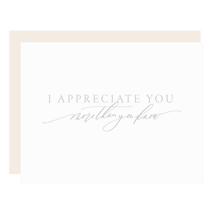 Appreciate You More Than You Know
