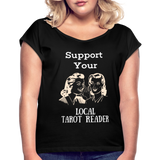 Support your Local Tarot Reader Roll Cuff T-Shirt - black