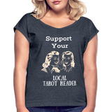 Support your Local Tarot Reader Roll Cuff T-Shirt - navy heather