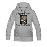 Support Your Local Tarot Reader Women's Premium Hoodie - heather gray