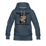 Support Your Local Tarot Reader Women's Premium Hoodie - heather denim