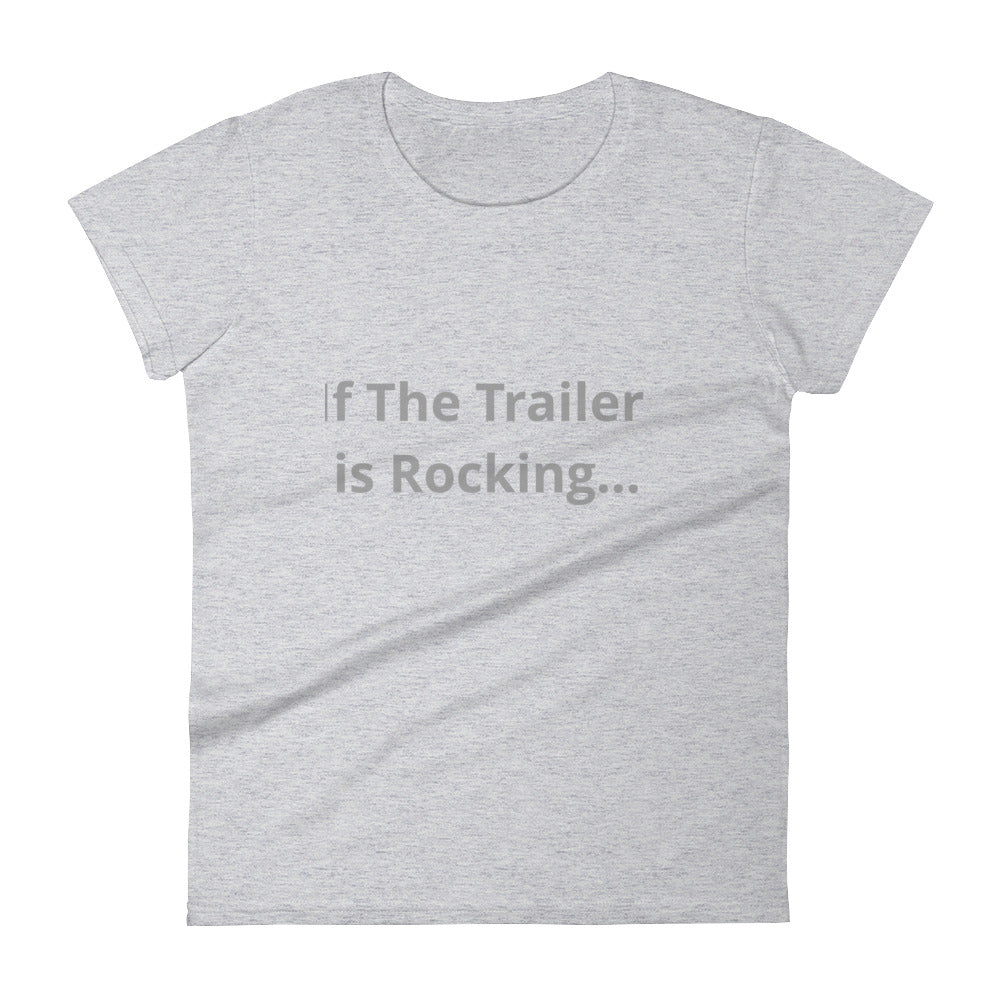 Trailer is Rocking T-Shirt