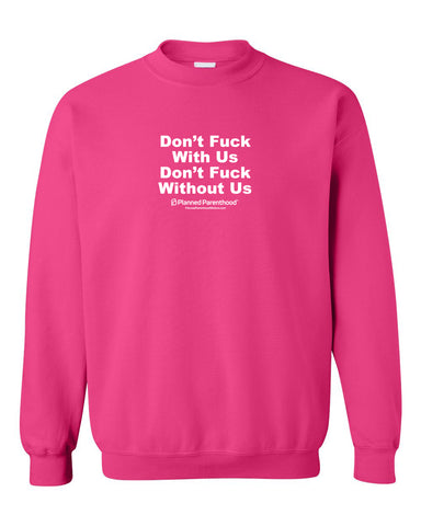 Don't F With Us Fleece Pullover