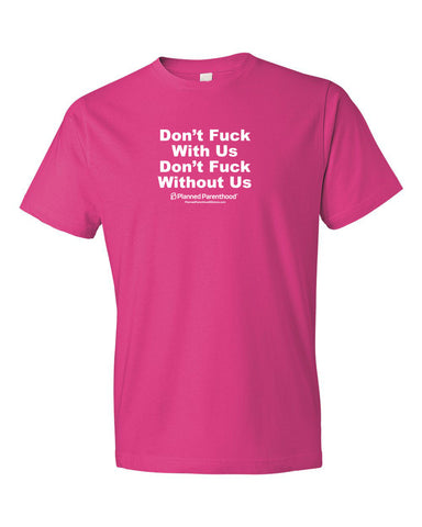Don't F With Us Unisex T