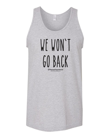 We Won't Go Back Grey Unisex Tank