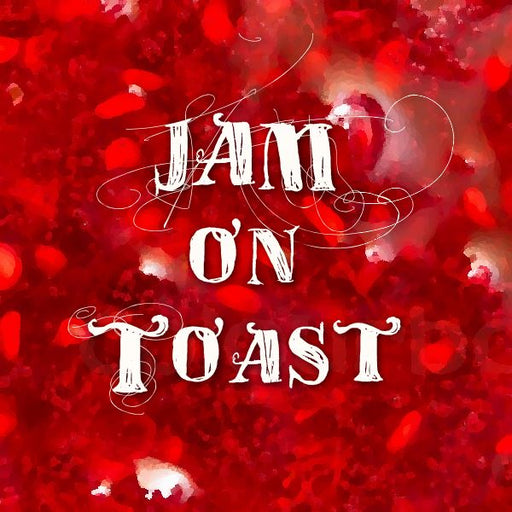 Jam on Toast (eliquid 100ml)
