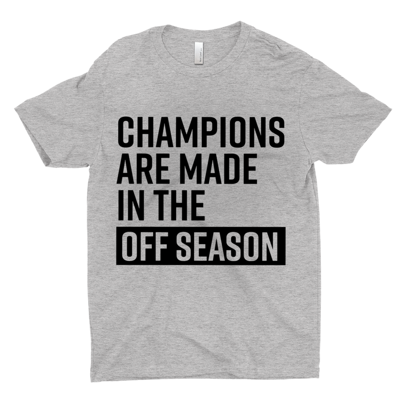 Champions Are Made In The Off Season
