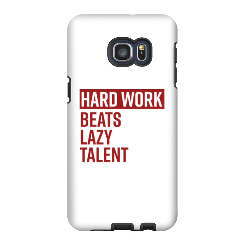Hard Work Beats Lazy Talent Phone Case