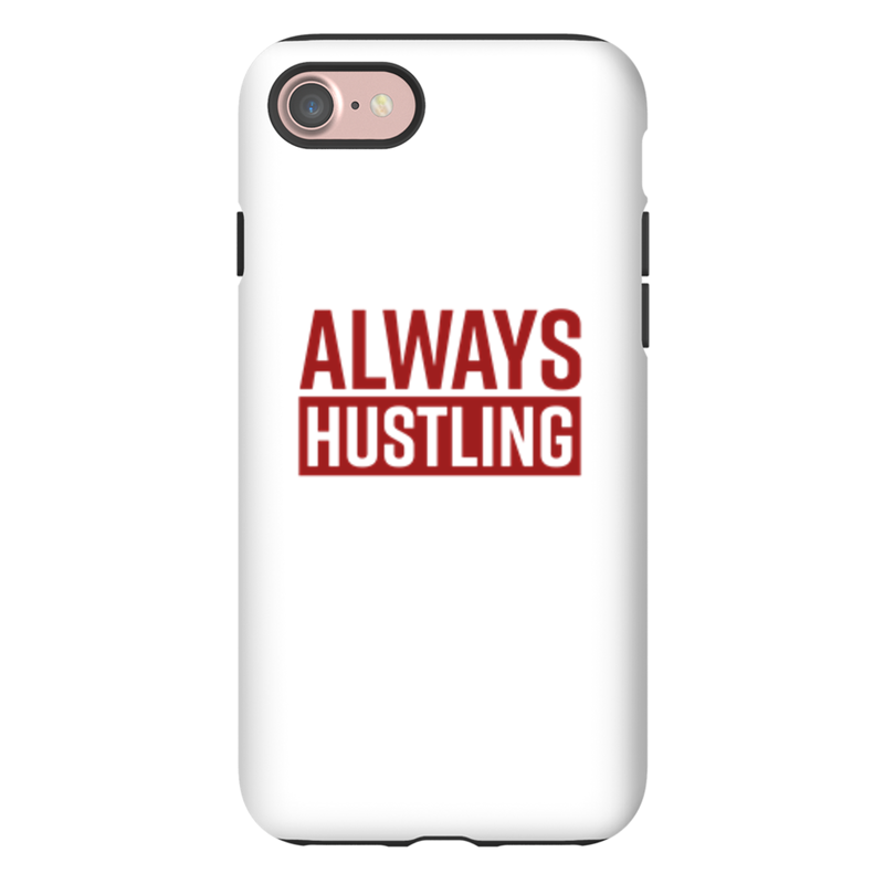 Always Hustling Phone Case