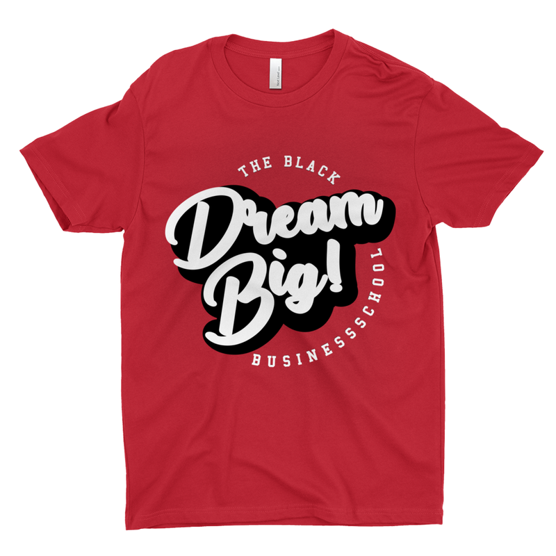 Dream Big! T-Shirt