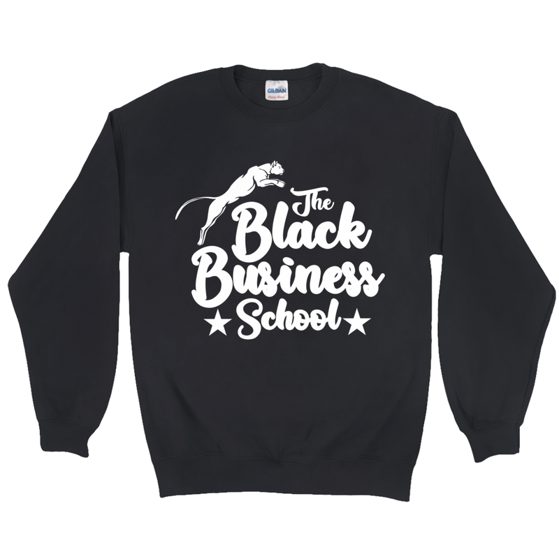 The Black Business School Sweatshirt