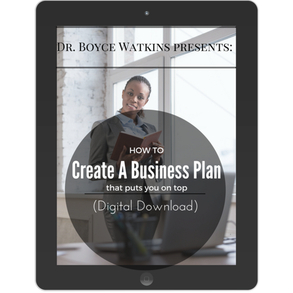 Dr Boyce Watkins presents:  How to create a business plan that puts you on top (Digital Download)