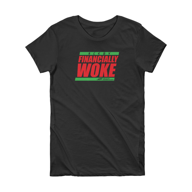 Financially Woke Women's T-shirt