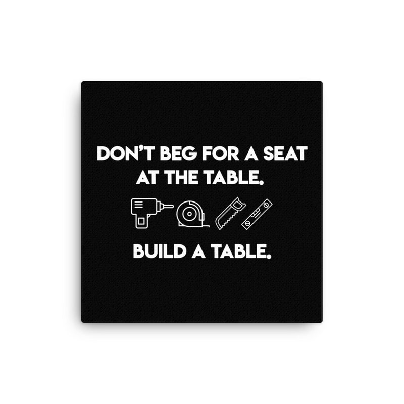 Build a Table Canvas Print