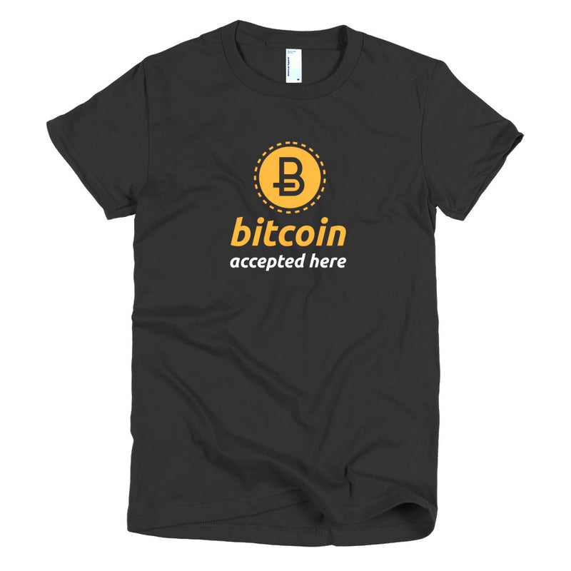 Bitcoin Accepted Here Women's T-shirt