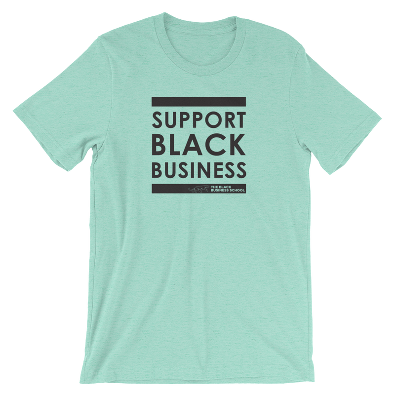 Support Black Business Unisex Tee