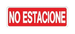 "-LETRERO ""NO ESTACIONE"" DE 4-3/4 "" X 14"", BEST VALUE No. F08112."
