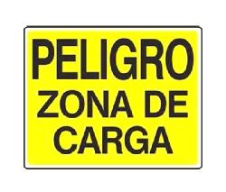 "-LETRERO ""PELIGRO ZONA CARGA"" DE 9-3/4"" X 8"", BEST VALUE No. F08126."