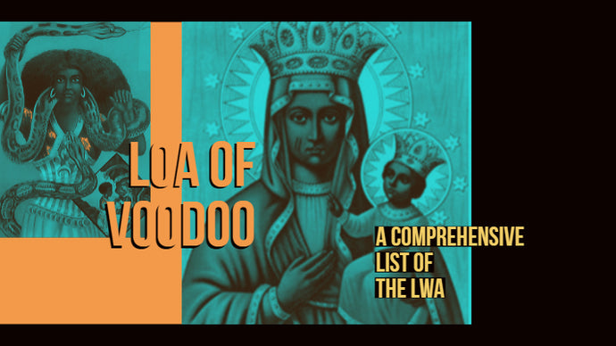 Loa of Voodoo - A List of the Lwa