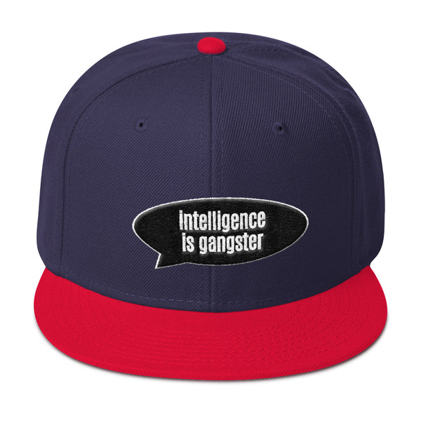 Intelligence Is Gangster Snapback Hat