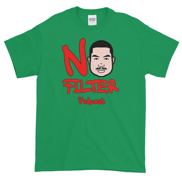 No Filter Podcast Short-Sleeve T-Shirt