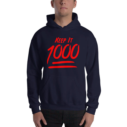 Keep It 1000 Hoody