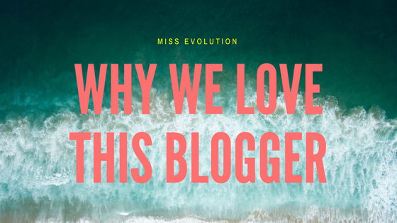 Why We Love this lifestyle & fashion blogger (And You Should, Too!)