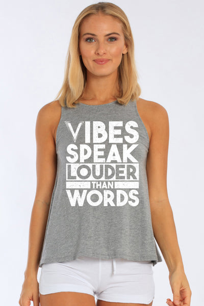 Vibes Speak Louder Than Words Tank