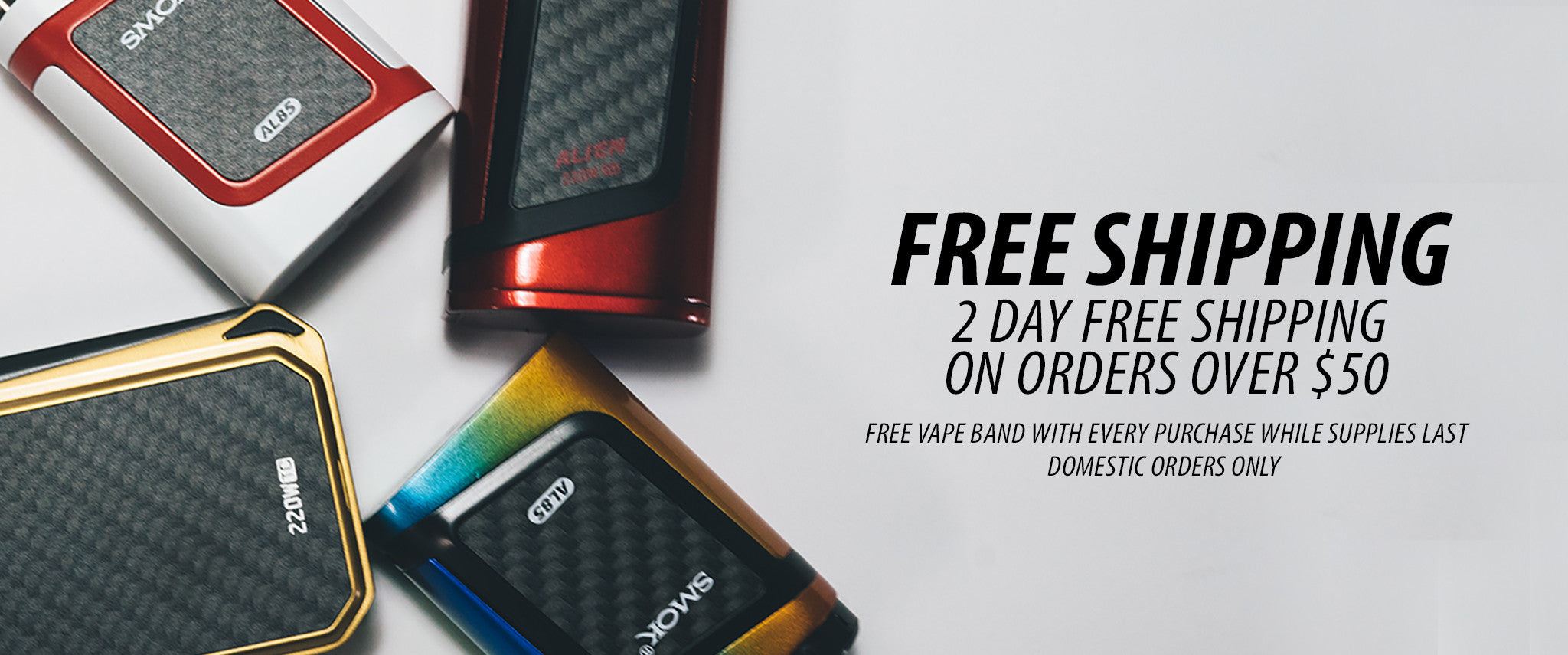 Free Shipping on orders over $50 | Vape Street