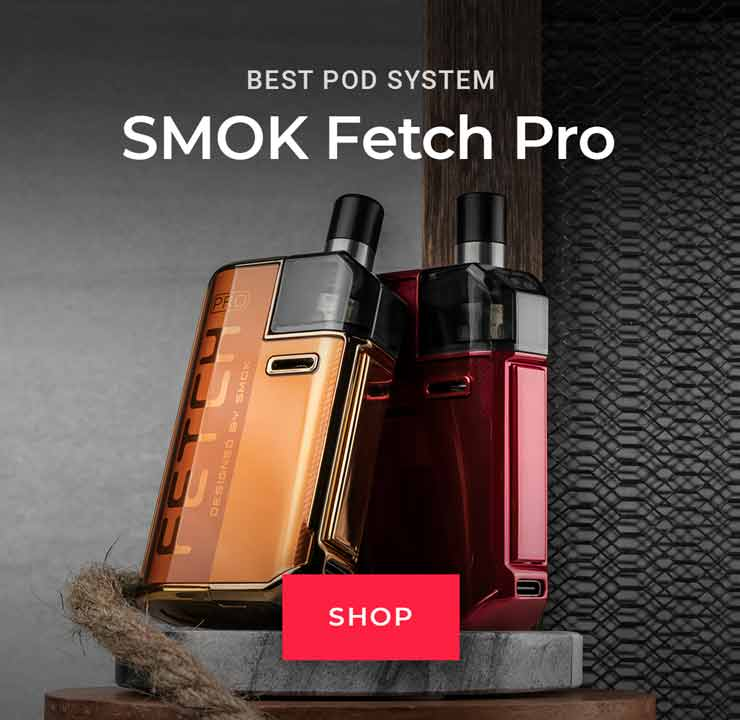 Best Pod System: SMOK Fetch Pro