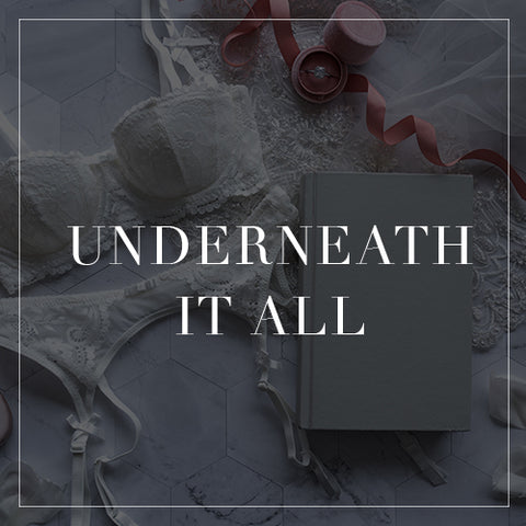 Underneath It All