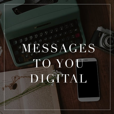 Messages To You Digital Collection