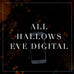 All Hallows Eve Digital Collection