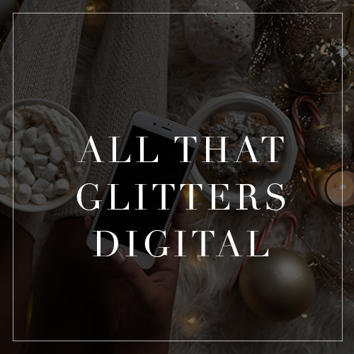 All That Glitters Digital Collection